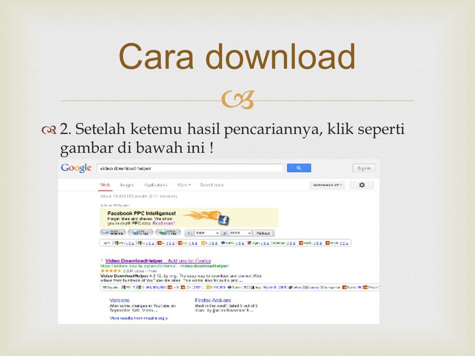Cara download 2. Setelah ketemu hasil pencariannya, klik seperti gambar di bawah ini !