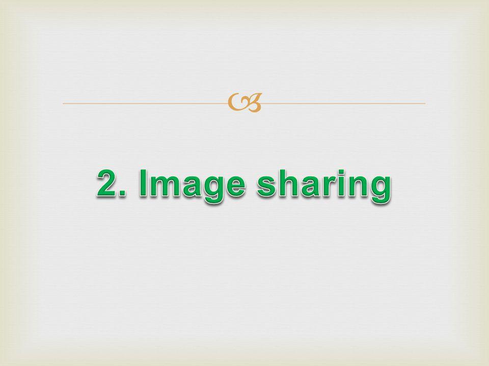2. Image sharing
