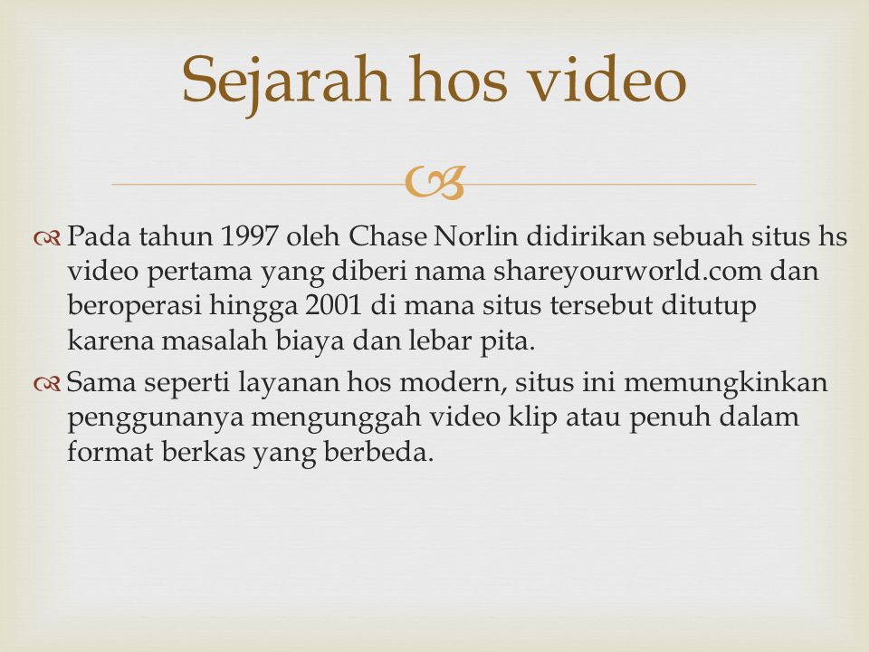 Sejarah hos video