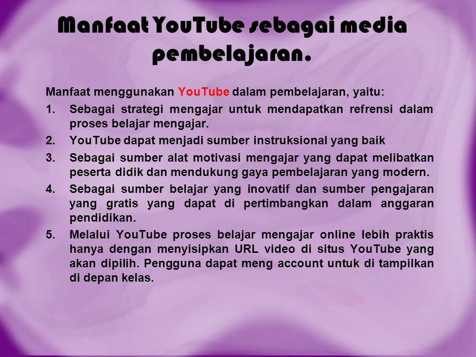 Manfaat YouTube sebagai media pembelajaran.
