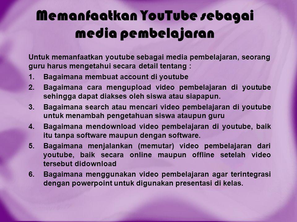 Memanfaatkan YouTube sebagai media pembelajaran