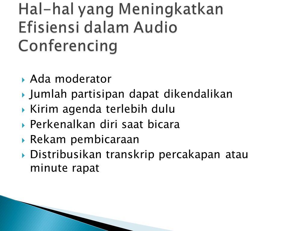 Hal-hal yang Meningkatkan Efisiensi dalam Audio Conferencing