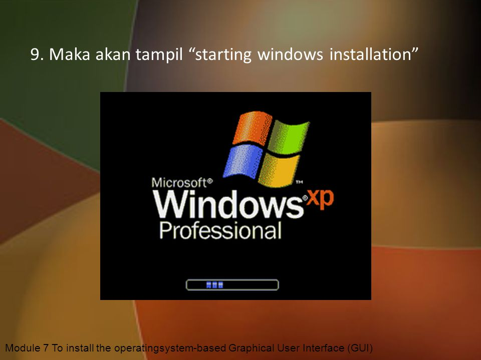 9. Maka akan tampil starting windows installation