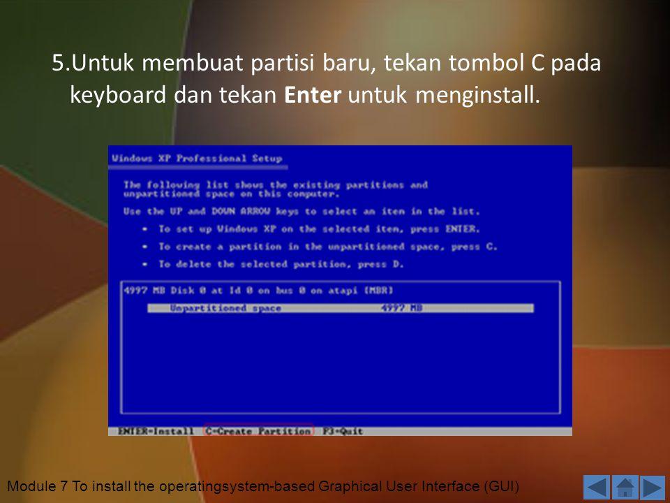 5.Untuk membuat partisi baru, tekan tombol C pada keyboard dan tekan Enter untuk menginstall.