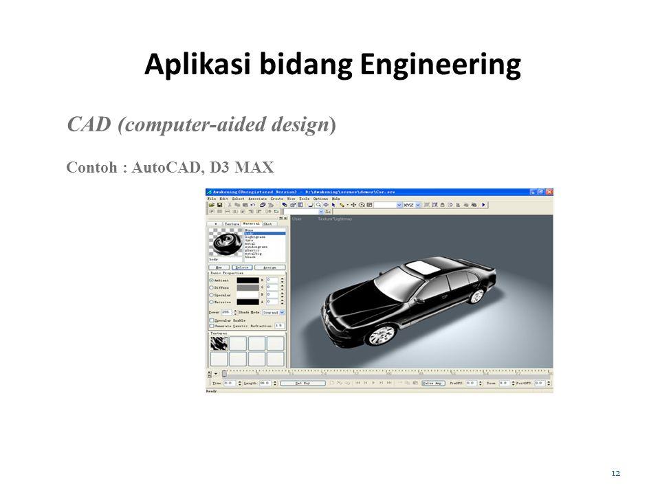 Aplikasi bidang Engineering