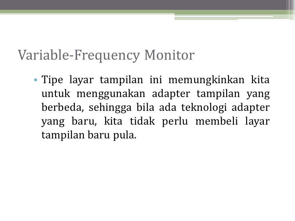 Variable-Frequency Monitor