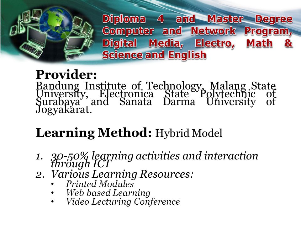Learning Method: Hybrid Model