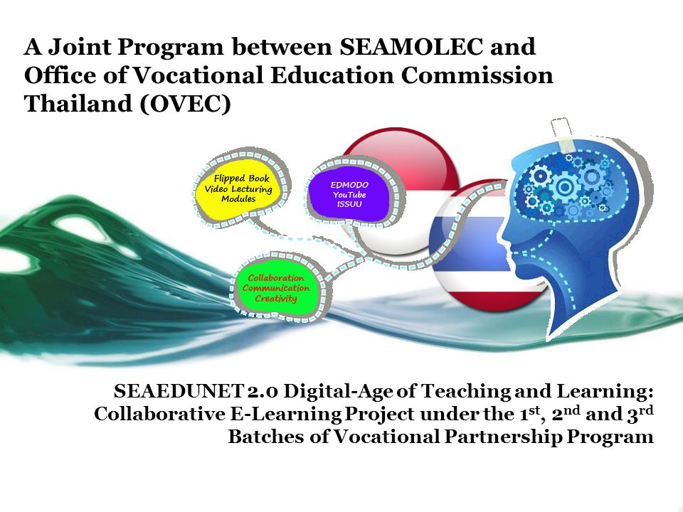 A Joint Program between SEAMOLEC and Office of Vocational Education Commission Thailand (OVEC)