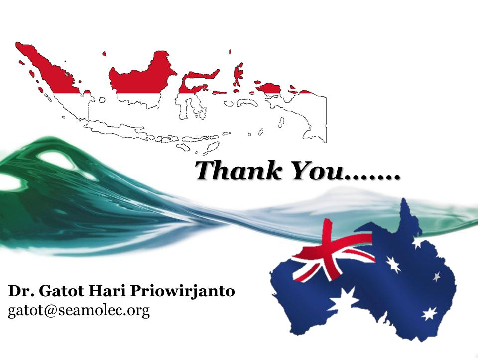 Thank You……. Dr. Gatot Hari Priowirjanto