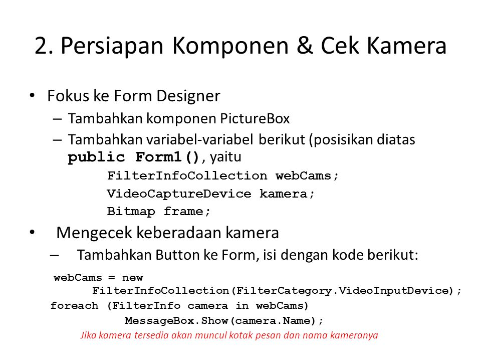 2. Persiapan Komponen & Cek Kamera