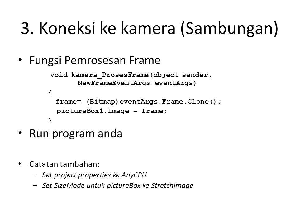 3. Koneksi ke kamera (Sambungan)