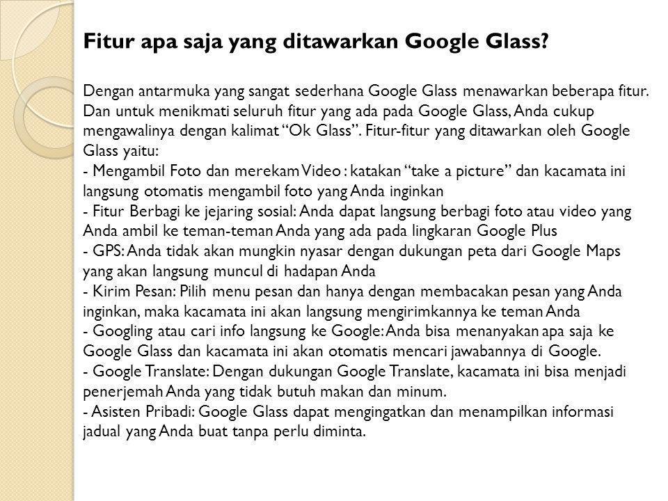 Fitur apa saja yang ditawarkan Google Glass