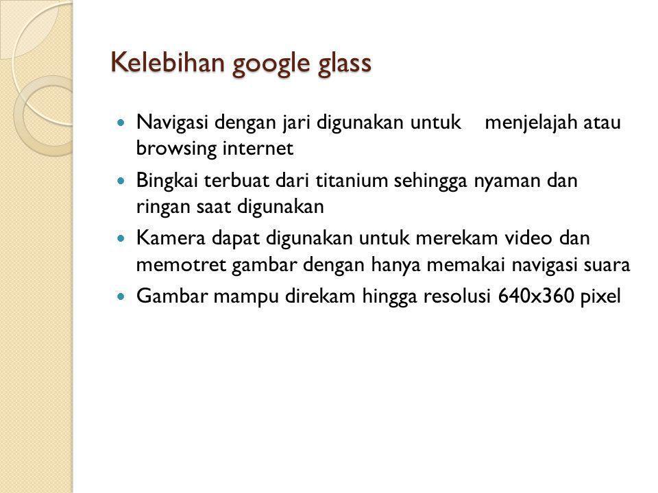 Kelebihan google glass