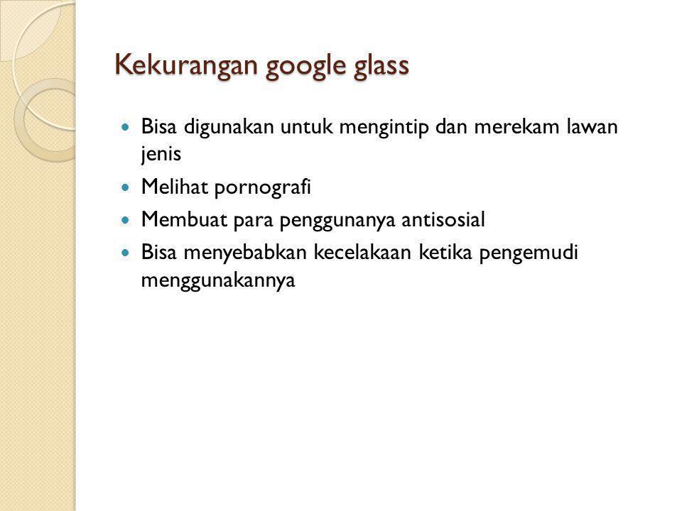 Kekurangan google glass