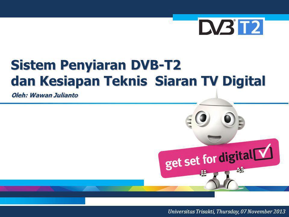 Sistem Penyiaran DVB-T2 dan Kesiapan Teknis Siaran TV Digital