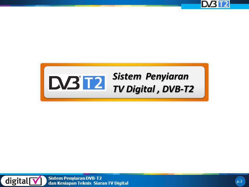 Sistem Penyiaran TV Digital , DVB-T2 Sistem Penyiaran DVB-T2