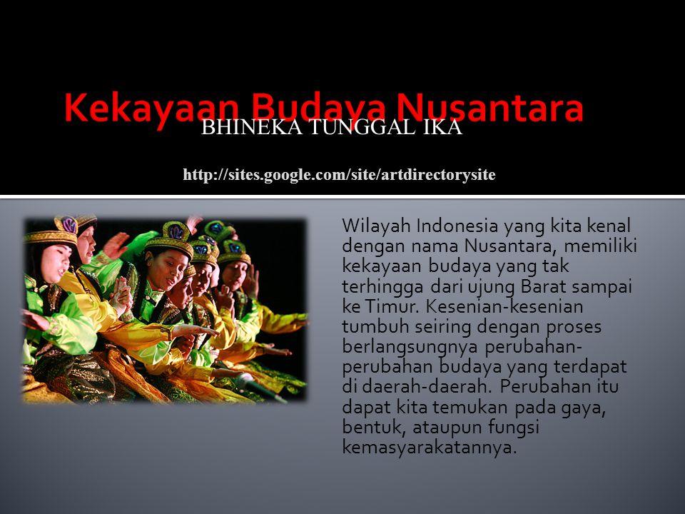 Kekayaan Budaya Nusantara