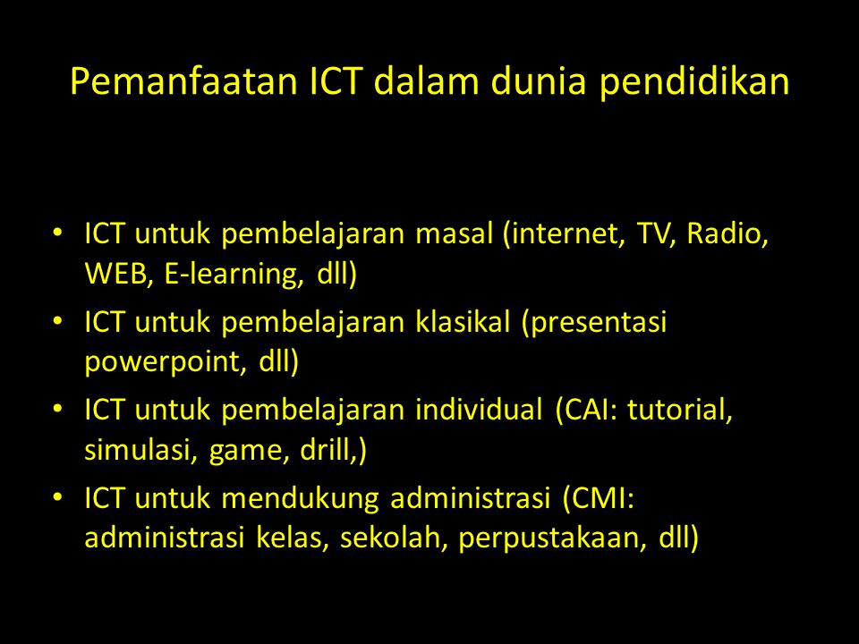 Pemanfaatan ICT dalam dunia pendidikan