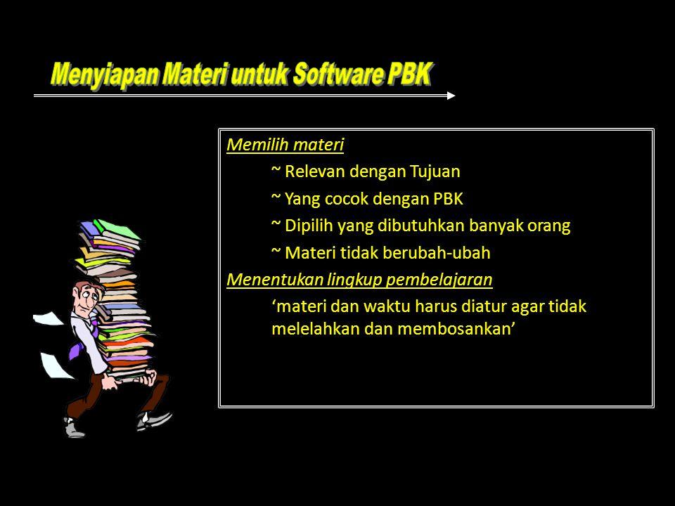 Menyiapan Materi untuk Software PBK