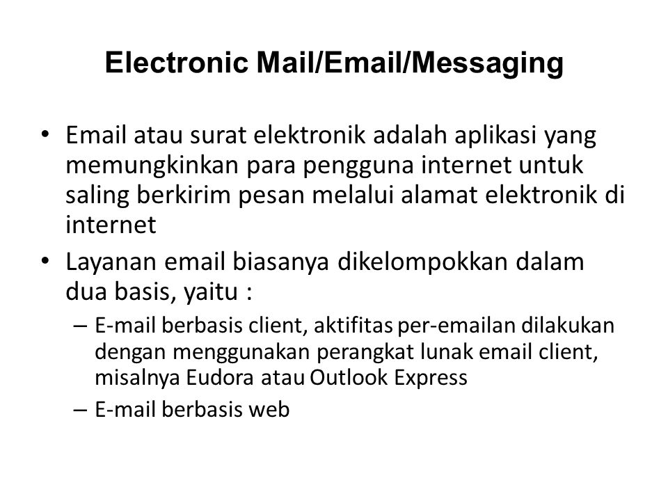 Electronic Mail/Email/Messaging