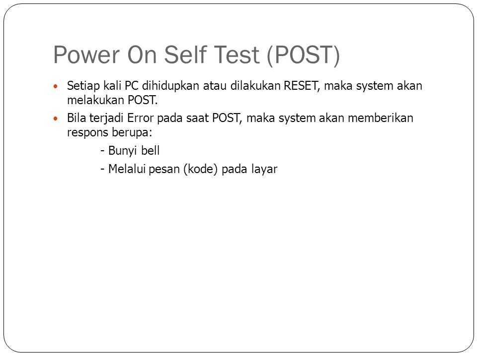 Power On Self Test (POST)