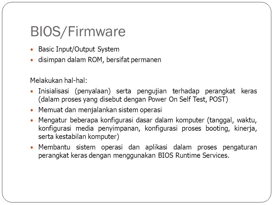 BIOS/Firmware Basic Input/Output System