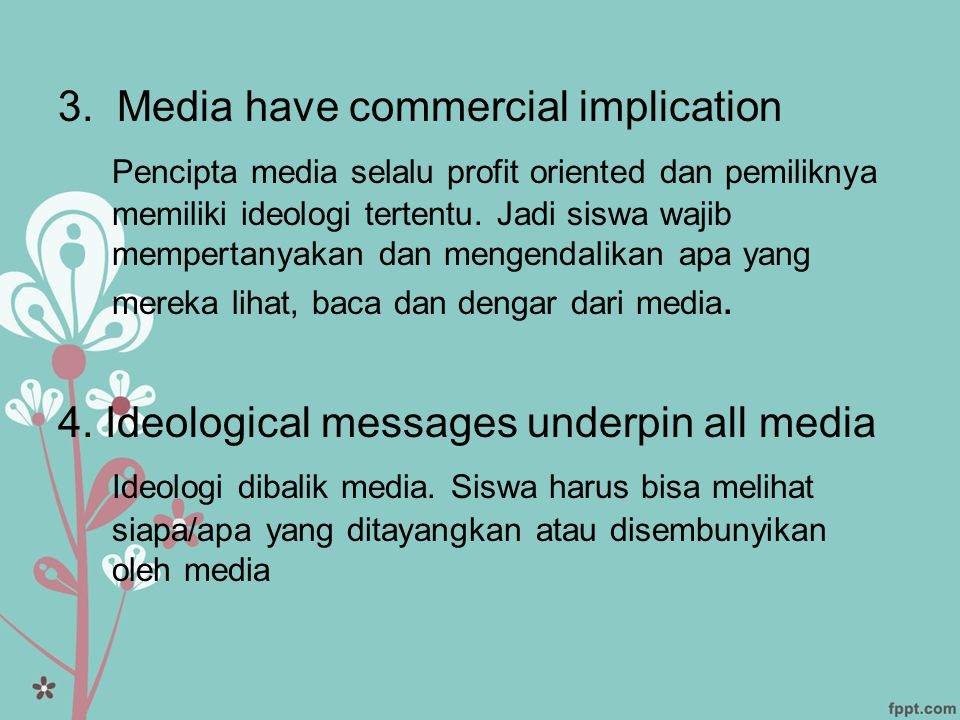 3. Media have commercial implication