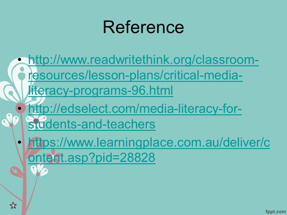 Reference http://www.readwritethink.org/classroom-resources/lesson-plans/critical-media-literacy-programs-96.html.