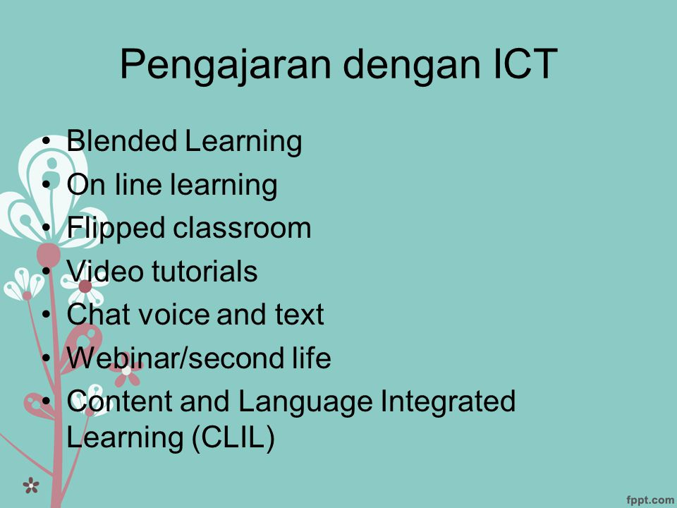 Pengajaran dengan ICT Blended Learning On line learning