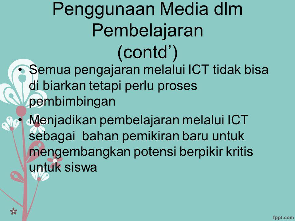 Penggunaan Media dlm Pembelajaran (contd')