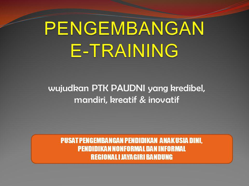 PENGEMBANGAN E-TRAINING