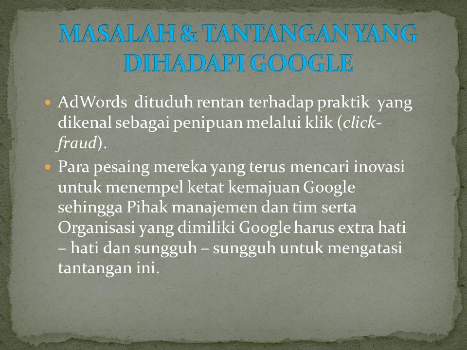MASALAH & TANTANGAN YANG DIHADAPI GOOGLE