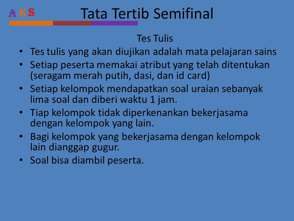 Tata Tertib Semifinal Tes Tulis