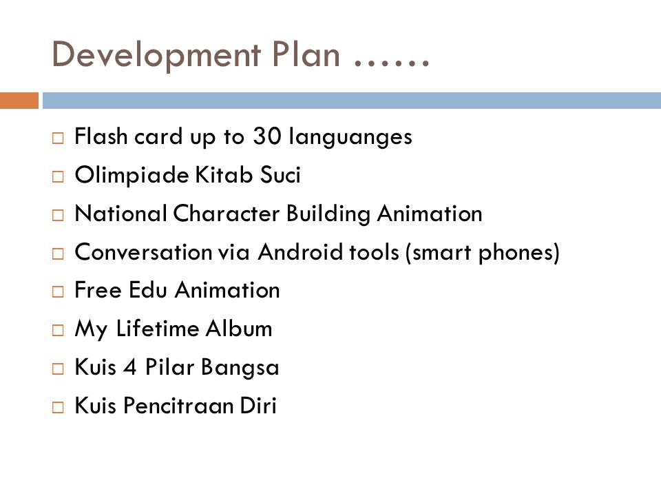 Development Plan …… Flash card up to 30 languanges