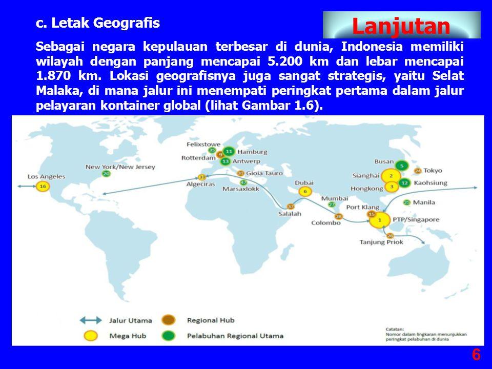Lanjutan c. Letak Geografis