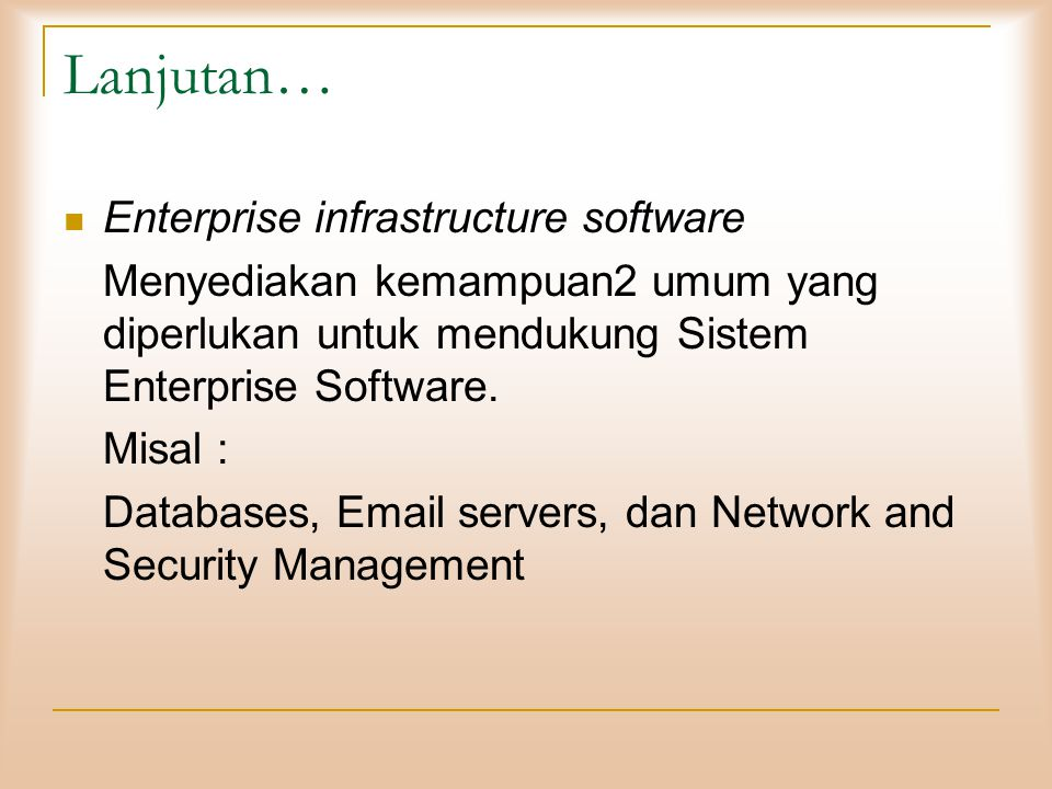 Lanjutan… Enterprise infrastructure software