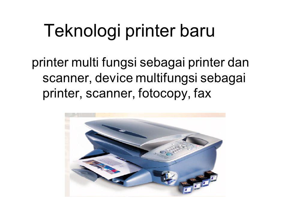Teknologi printer baru