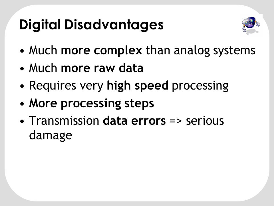 Digital Disadvantages