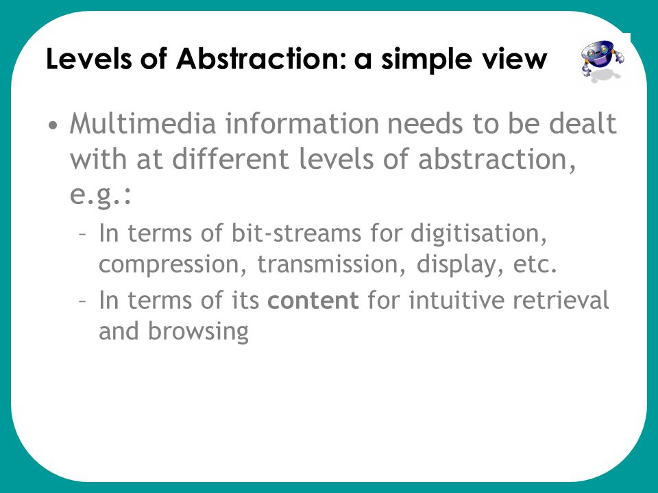 Levels of Abstraction: a simple view