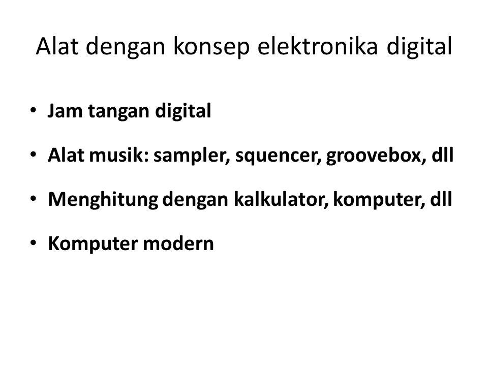 Alat dengan konsep elektronika digital