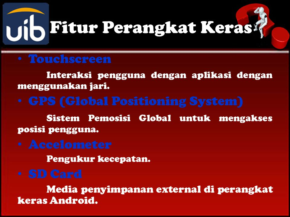 Fitur Perangkat Keras Touchscreen GPS (Global Positioning System)