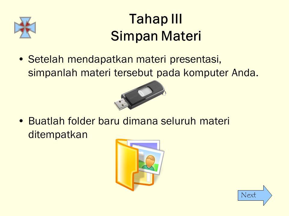 Tahap III Simpan Materi