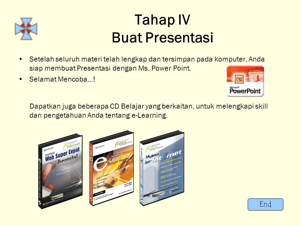 Tahap IV Buat Presentasi