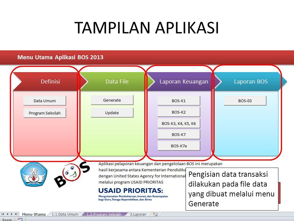 TAMPILAN APLIKASI Pengisian data transaksi dilakukan pada file data yang dibuat melalui menu Generate.