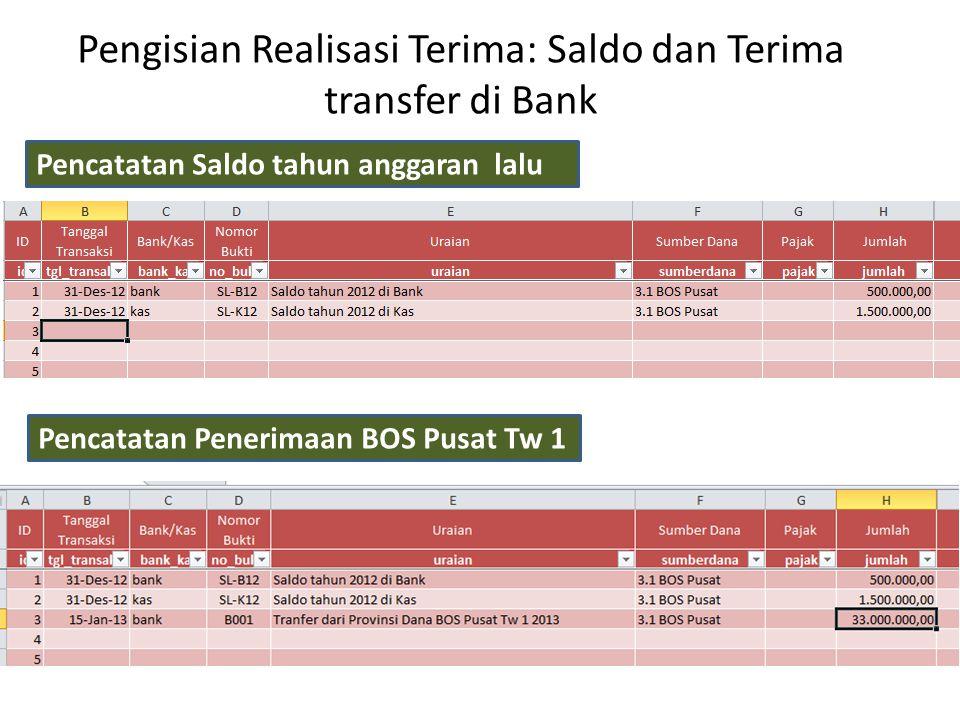 Pengisian Realisasi Terima: Saldo dan Terima transfer di Bank