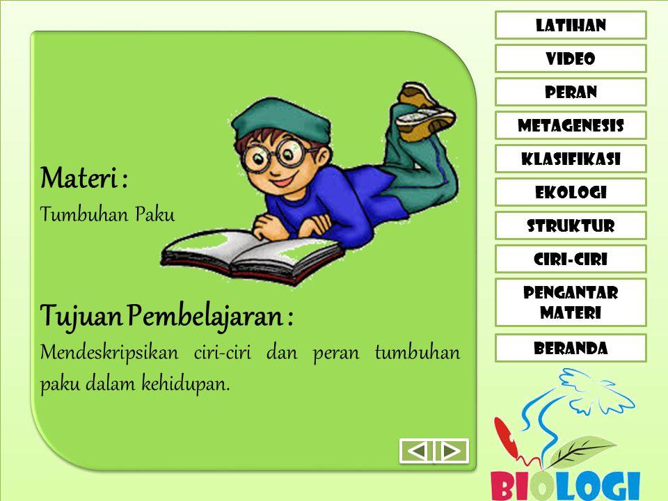 Materi : Tujuan Pembelajaran : Tumbuhan Paku