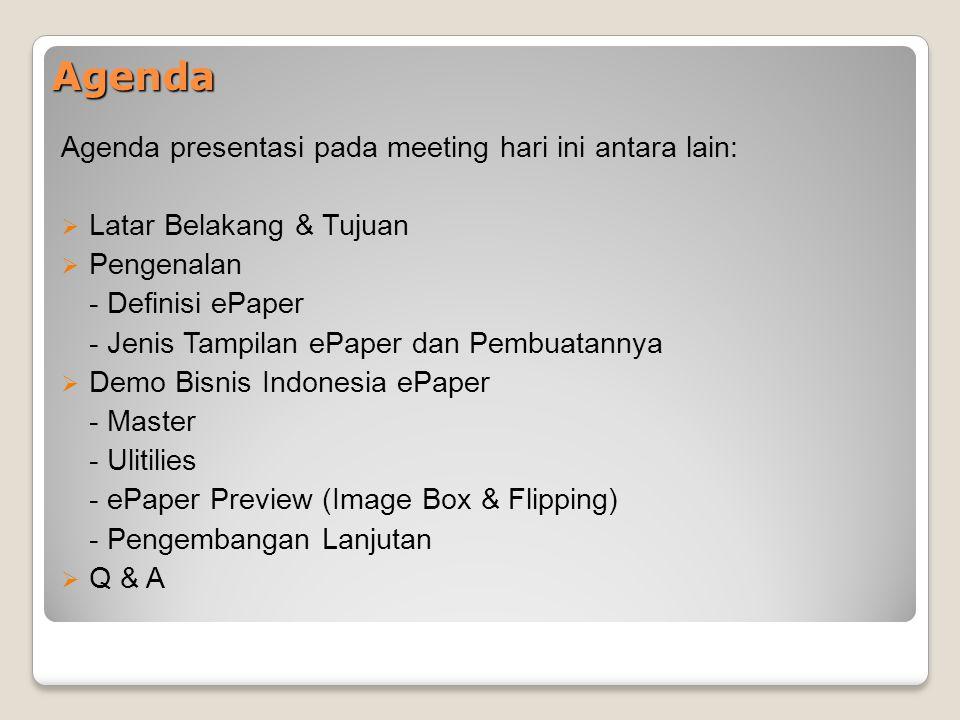 Agenda Agenda presentasi pada meeting hari ini antara lain: