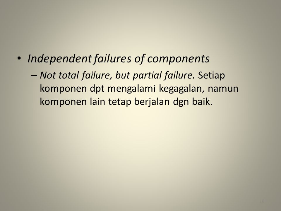 Independent failures of components