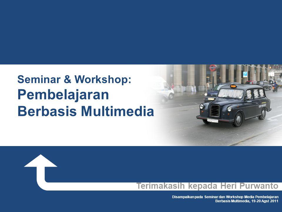 Seminar & Workshop: Pembelajaran Berbasis Multimedia