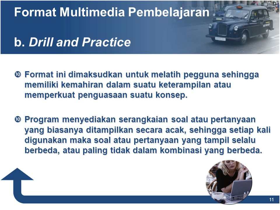 Format Multimedia Pembelajaran b. Drill and Practice